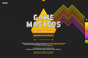 ACMI GAME MASTERS The Exhibition